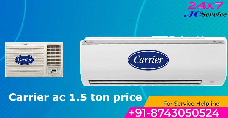 You are currently viewing Carrier ac 1.5 ton price in India