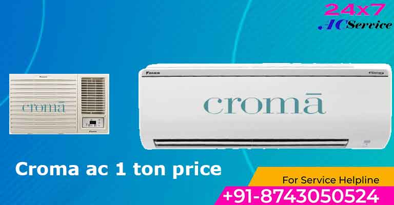 You are currently viewing croma ac 1 ton price in India