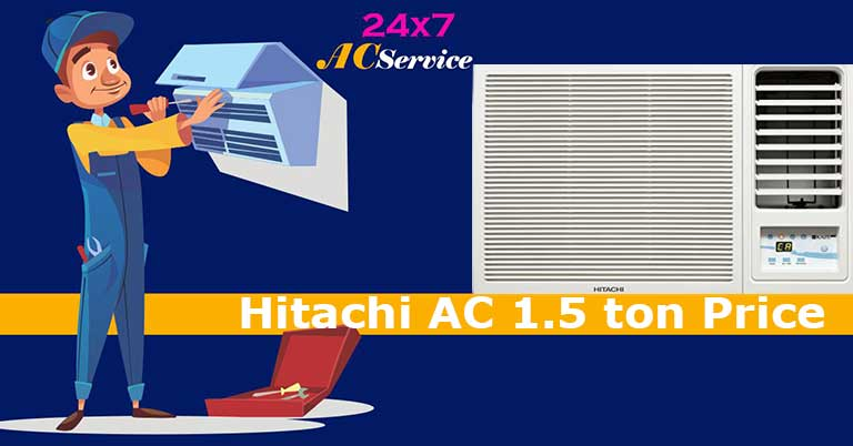 You are currently viewing Hitachi ac 1.5 ton price