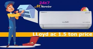 Read more about the article lloyd ac 1.5 ton price in India