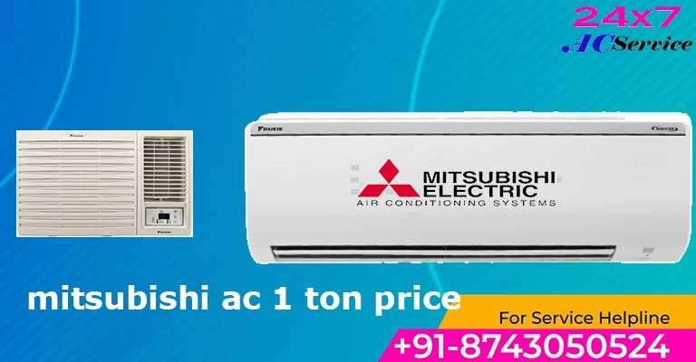 You are currently viewing Mitsubishi ac 1 ton price