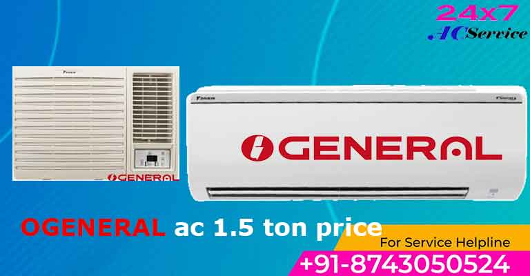 You are currently viewing o general ac 1.5 ton price in India
